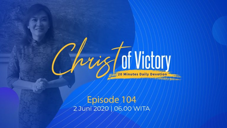 CHRIST of Victory Episode 104