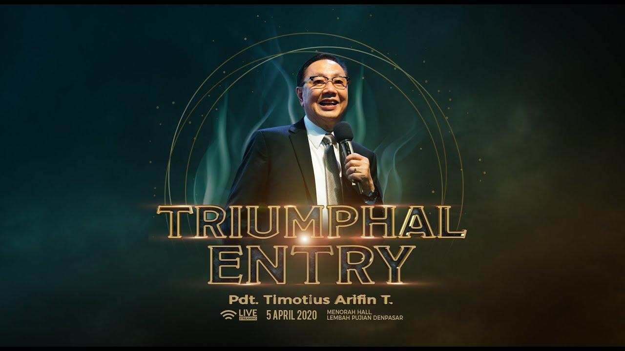 Word of GOD - Triumphal Entry - Pdt. Timotius Arifin Tedjasukmana
