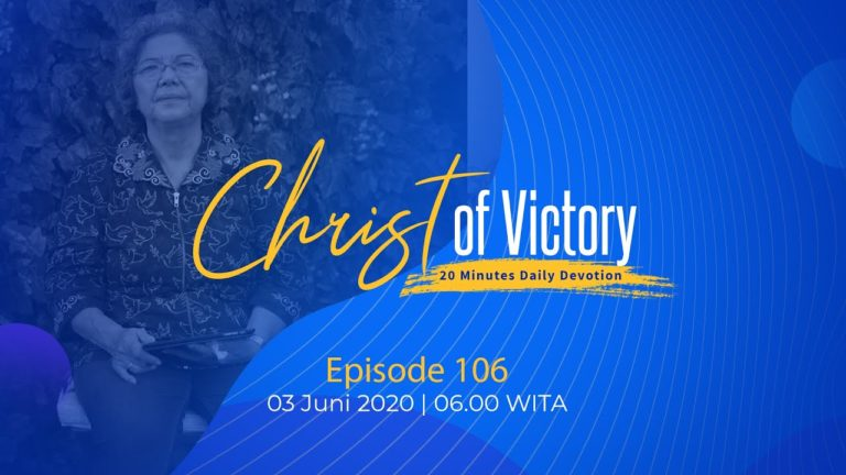 CHRIST of Victory Episode 106