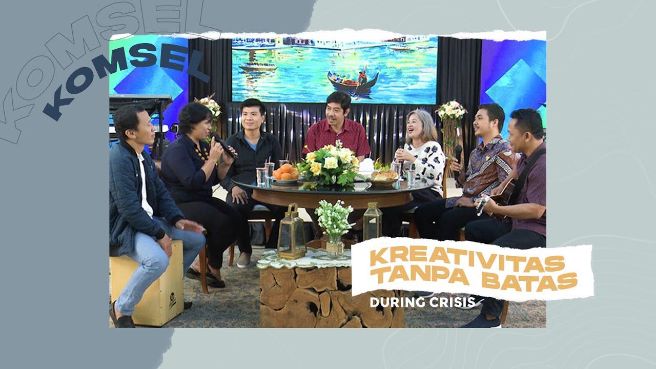 KOMSEL Online Service - Kreativitas Tanpa Batas (During Crisis) - (03 Juni 2020)