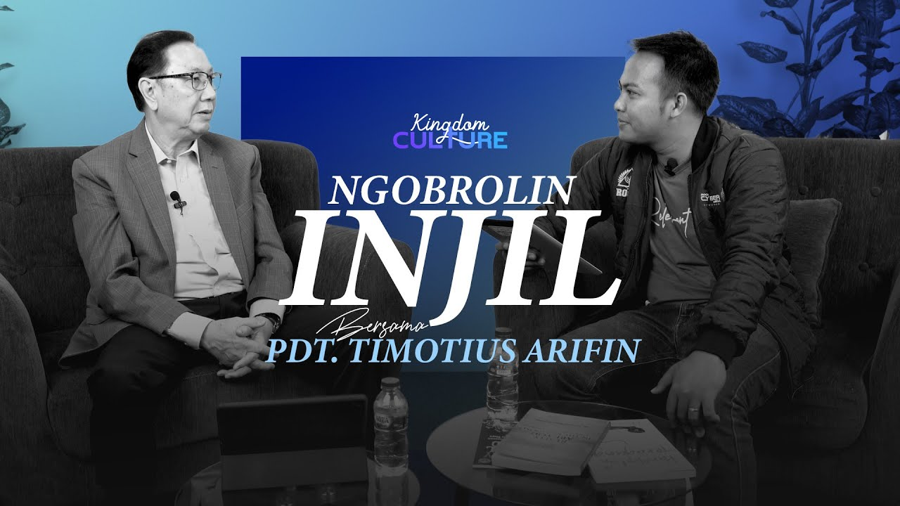 Kingdom Culture - Ngobrolin Injil bersama Pdt. Timotius Arifin Tedjasukmana   (Q & A Session)