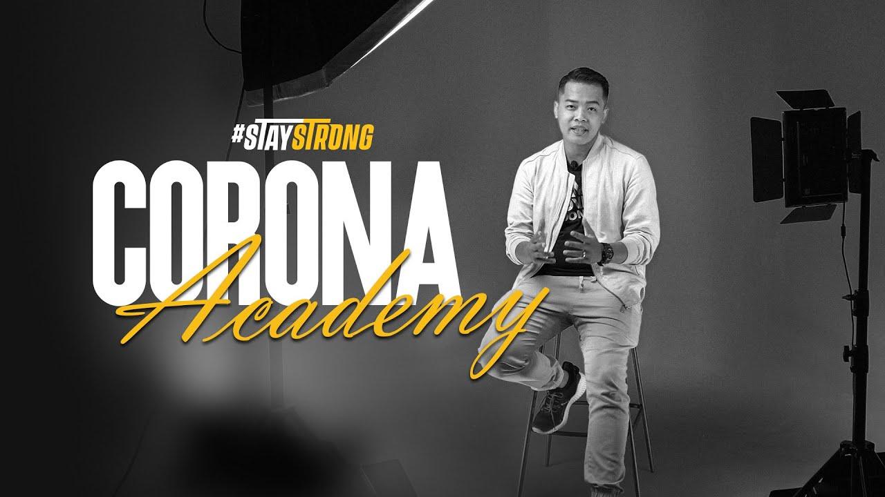 Stay Strong - Corona Academy