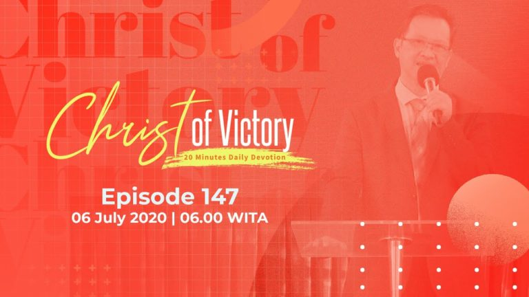 CHRIST of Victory Episode 147