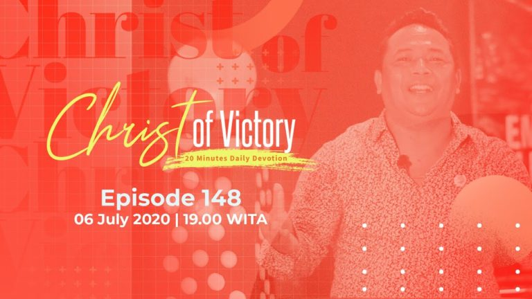 CHRIST of Victory Episode 148