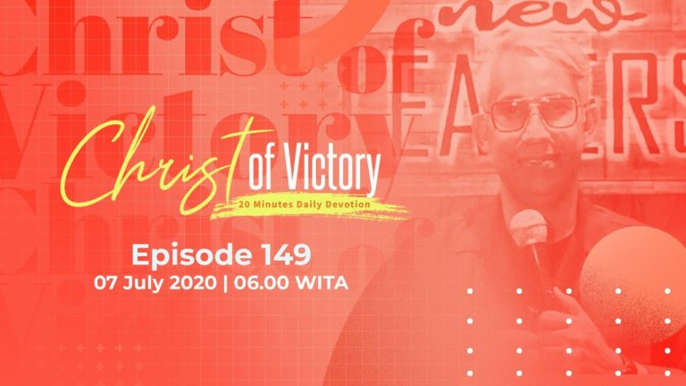CHRIST of Victory Episode 149