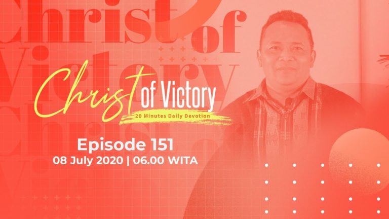 CHRIST of Victory Episode 151