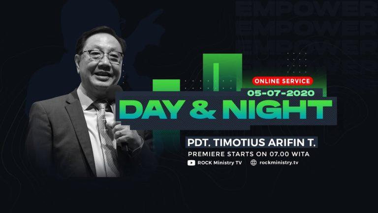 Kingdom Celebration - Day and Night - Pdt. Timotius Arifin Tedjasukmana (5 Juli 2020)