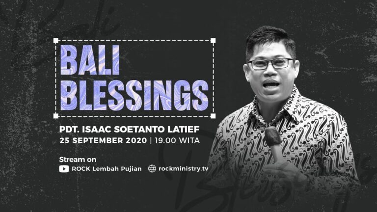Bali Blessings (Online Service) - Pdt. Isaac Soetanto Latief (25 September 2020)