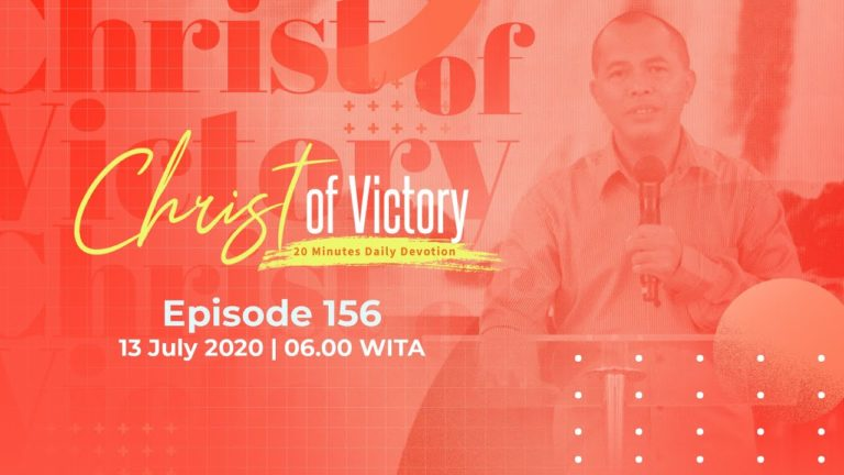 CHRIST of Victory Episode 156