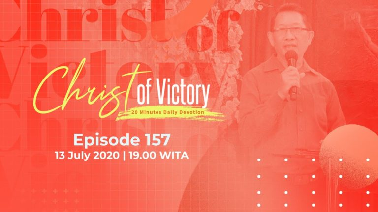 CHRIST of Victory Episode 157