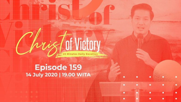 CHRIST of Victory Episode 159