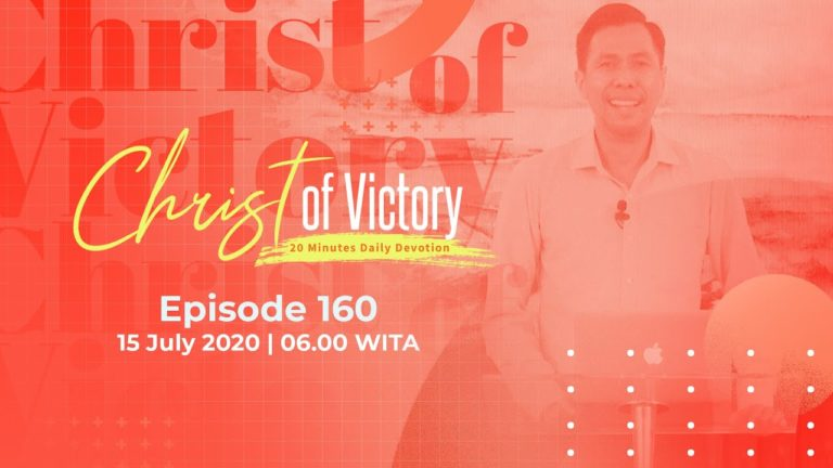 CHRIST of Victory Episode 160