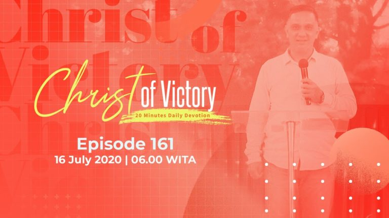 CHRIST of Victory Episode 161