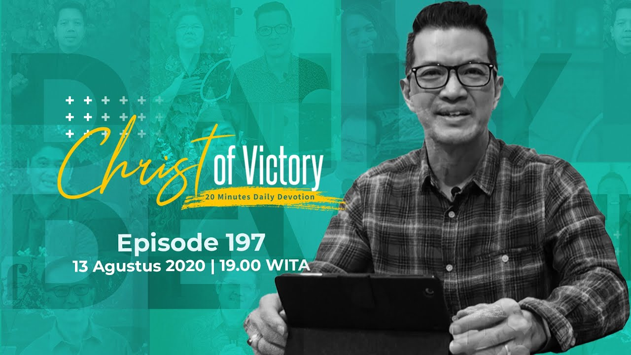 CHRIST of Victory Episode 197