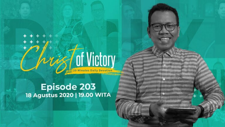 CHRIST of Victory Episode 203