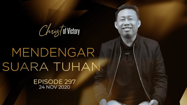 CHRIST of Victory Episode 297