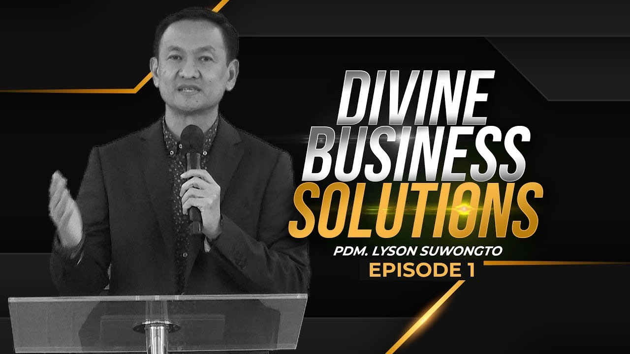 Divine Business Solutions (Episode 1) - Pdm. Lyson Suwongto