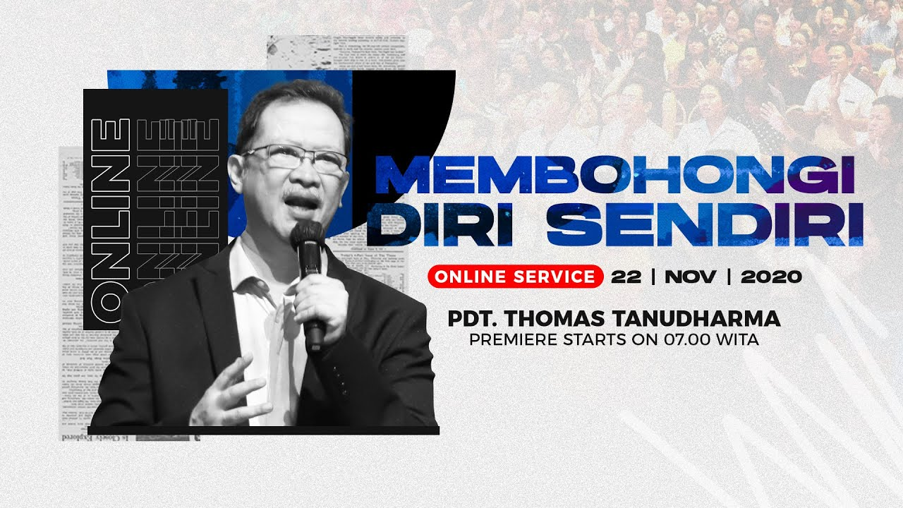 Kingdom Celebration - Membohongi Diri Sendiri - Pdt. Thomas Tanudharma (22 November 2020)