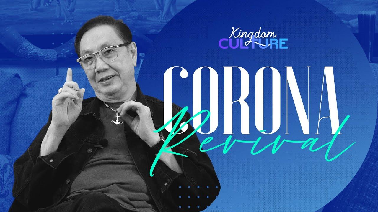 Kingdom Culture - CORONA REVIVAL - Kesaksian Kesembuhan Pdt. Timotius Arifin dari Covid 19