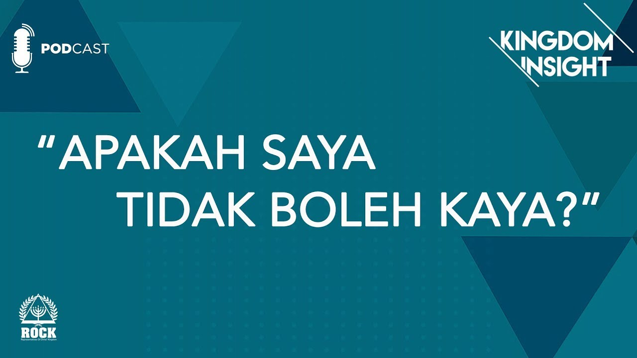 Kingdom Insight - Apakah Saya Tidak Boleh Kaya - GBI ROCK Surabaya #Episode1