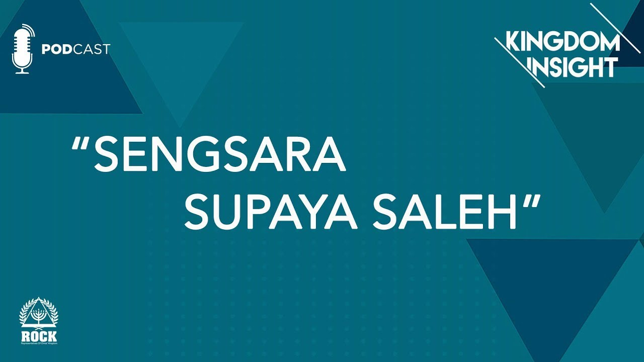 Kingdom Insight - Sengsara Supaya Saleh - GBI ROCK Surabaya #Episode2