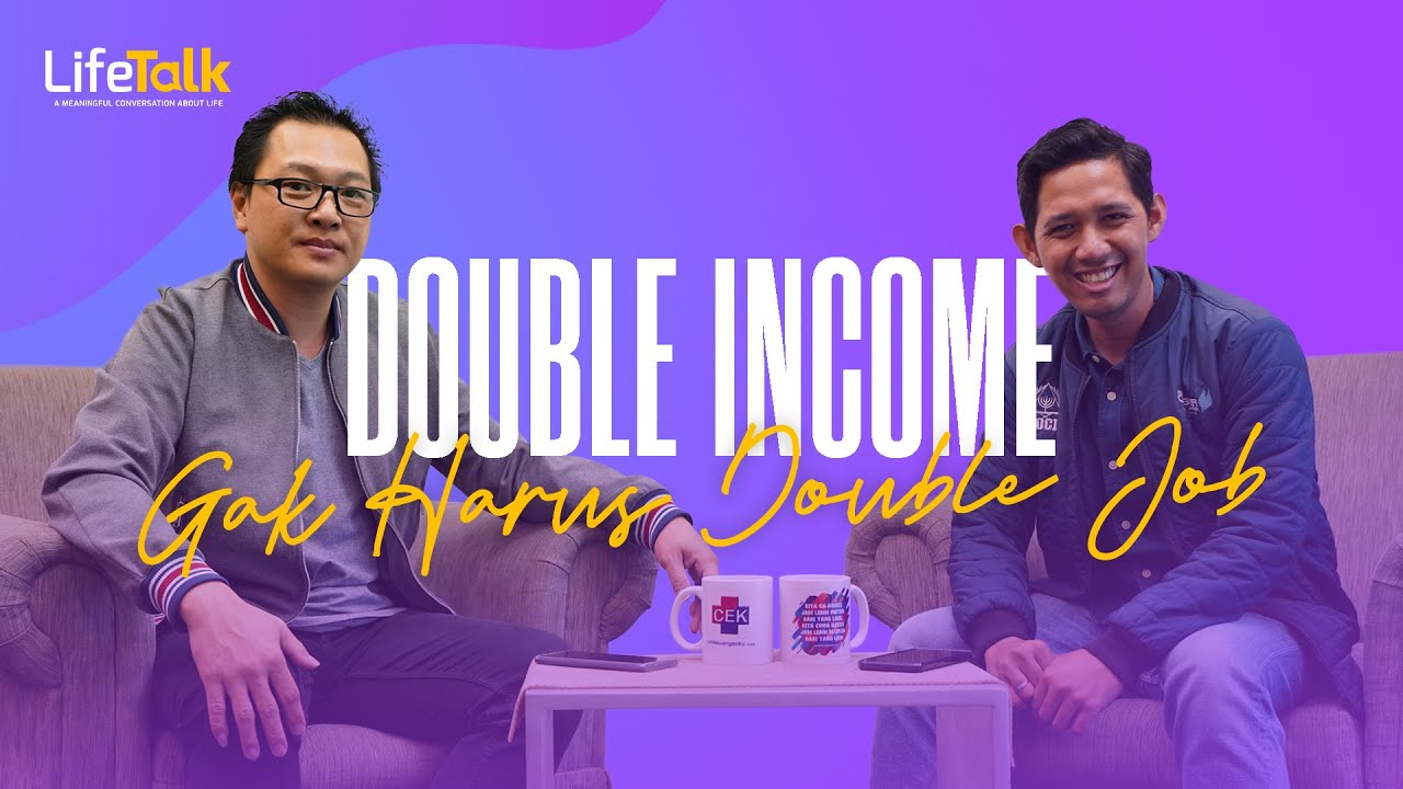 LifeTalk - Double Income Gak Harus Double Job with Coach Rudyanto