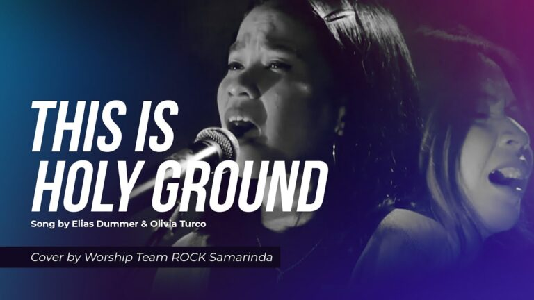 Psalms - This is Holy Ground - Elias Dummer & Olivia Turco (Cover by ROCK Samarinda) Reupload