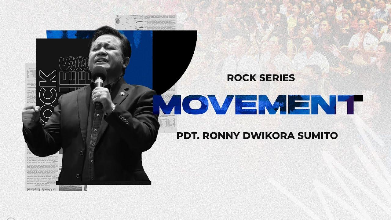 ROCK Series - Movement - Pdt. Ronny Dwikora Sumito