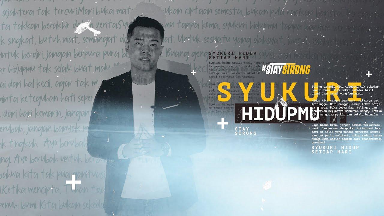Stay Strong - Syukuri Hidupmu